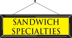 Sandwich Specialties